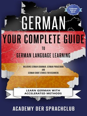 cover image of Your Complete Guide to German Language Learning