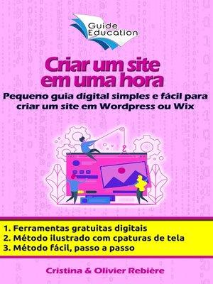cover image of Criar um site gratuito em uma hora