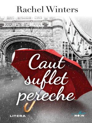 cover image of Caut suflet pereche