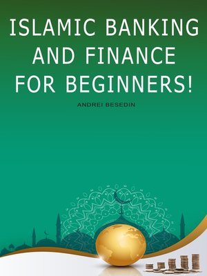 cover image of Islamic Banking And Finance for Beginners!