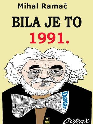cover image of Bilo je to 1991.