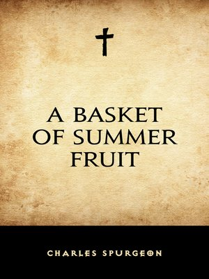 cover image of A Basket of Summer Fruit