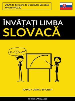 cover image of Învățați Limba Slovacă--Rapid / Ușor / Eficient