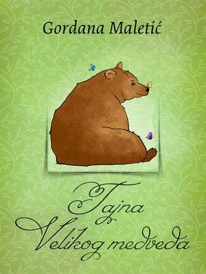 cover image of Tajna Velikog medveda