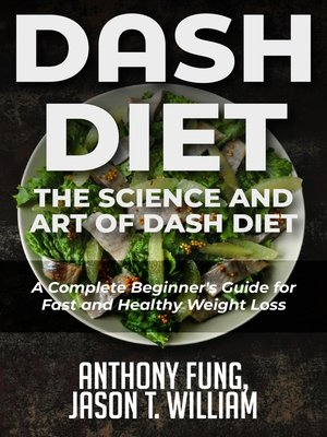 cover image of Dash Diet - The Science and Art of Dash Diet