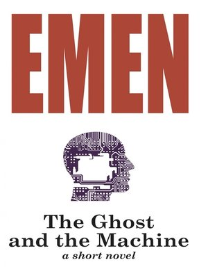 cover image of The Ghost and the Machine