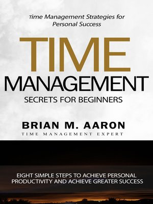 cover image of Time Management Secrets for Beginners