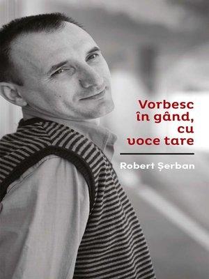cover image of Vorbesc în gând cu voce tare