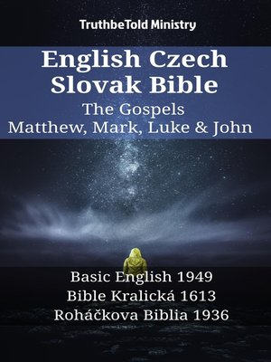 cover image of English Czech Slovak Bible - The Gospels - Matthew, Mark, Luke & John