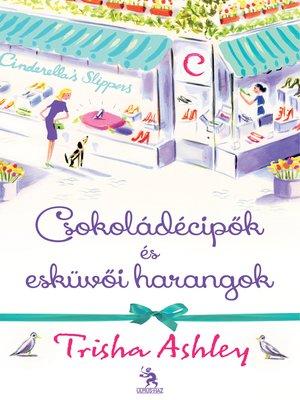 cover image of Csokoládécipők és esküvői harangok