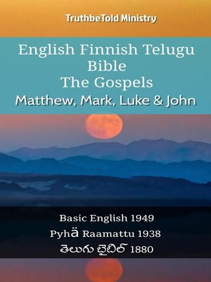 cover image of English Finnish Telugu Bible - The Gospels - Matthew, Mark, Luke & John