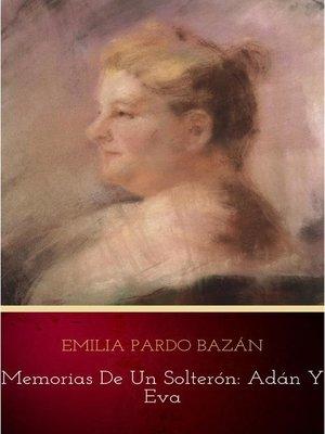 cover image of Memorias de un solterón