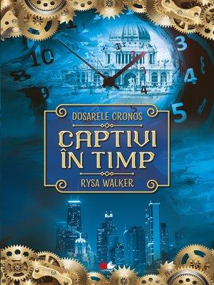 cover image of Captivi in timp
