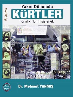 """cover image of """"Yakın Dönemde"""" Kürtler"""