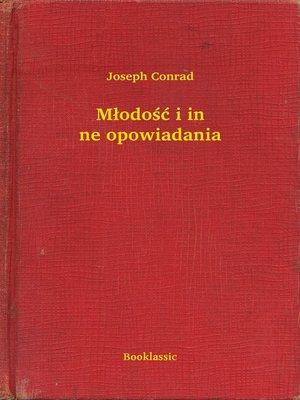 cover image of Młodość i inne opowiadania