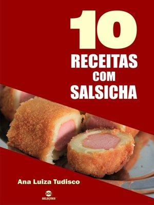 cover image of 10 Receitas com salsicha