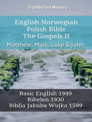 cover image of English Norwegian Polish Bible--The Gospels II--Matthew, Mark, Luke & John