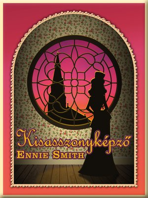 cover image of Kisasszonyképző