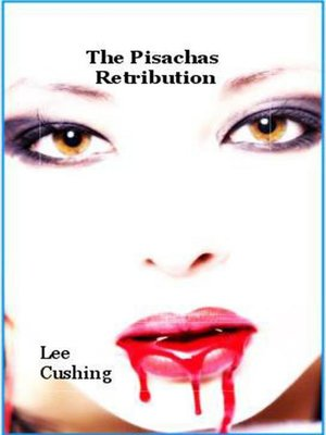 cover image of The Pisachas Retribution