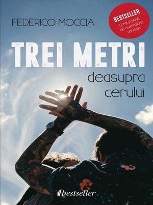 cover image of Trei metri deasupra cerului