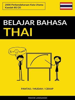 cover image of Belajar Bahasa Thai--Pantas / Mudah / Cekap