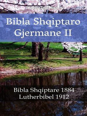 cover image of Bibla Shqiptaro Gjermane II
