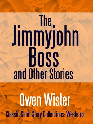 cover image of The Jimmyjohn Boss, and Other Stories