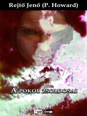 cover image of A pokol zsoldosai