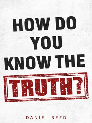cover image of How Do You Know the Truth
