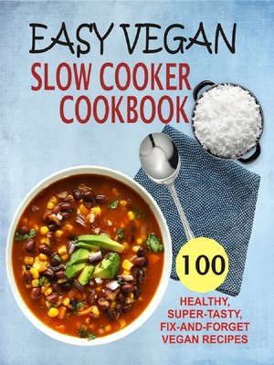 cover image of Easy Vegan Slow Cooker Cookbook