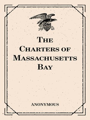 cover image of The Charters of Massachusetts Bay
