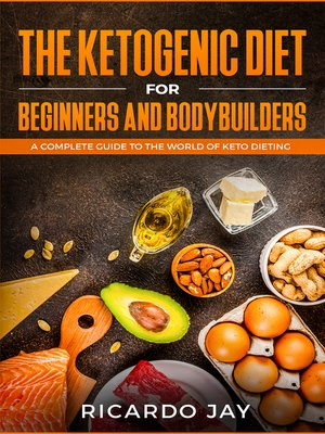 cover image of The Ketogenic Diet for Beginners and Bodybuilders