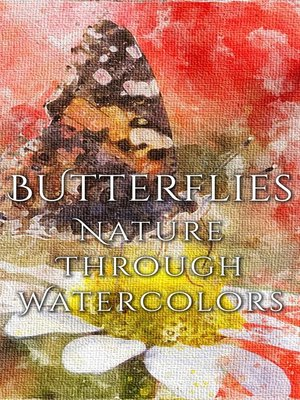 cover image of Butterflies - Nature Through Watercolors