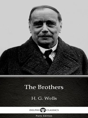 cover image of The Brothers by H. G. Wells