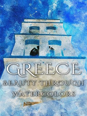 cover image of Greece Beauty Through Watercolors
