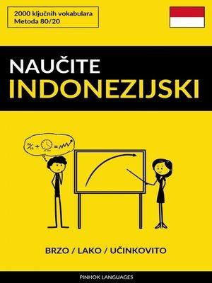 cover image of Naučite Indonezijski--Brzo / Lako / Učinkovito