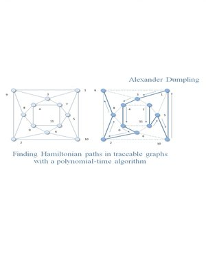 cover image of Finding Hamiltonian Paths in Traceable Graphs with a Polynomial-time Algorithm