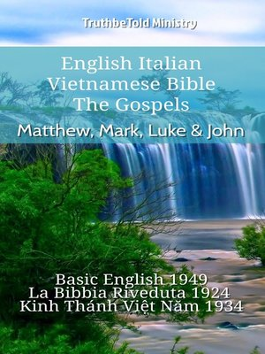 cover image of English Italian Vietnamese Bible--The Gospels--Matthew, Mark, Luke & John