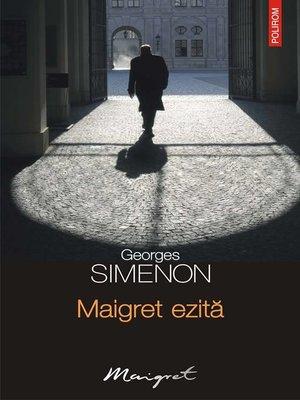 cover image of Maigret ezită
