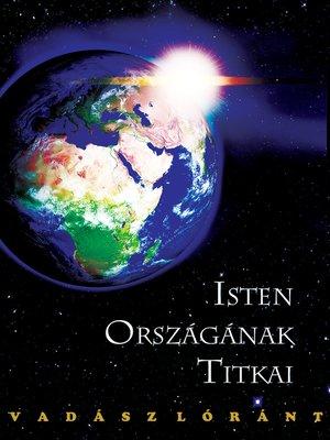 cover image of Isten Országának Titkai