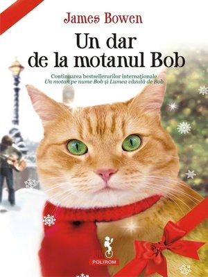 cover image of Un dar de la motanul Bob