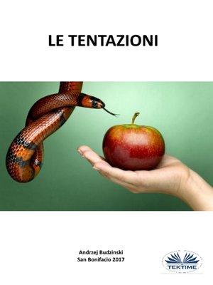 cover image of Le  Tentazioni
