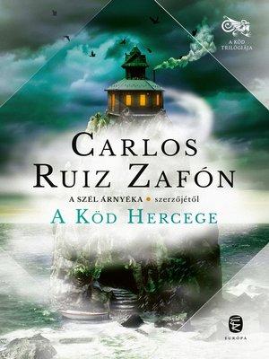 cover image of A köd hercege