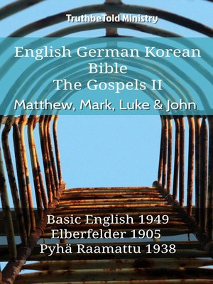 cover image of English German Finnish Bible--The Gospels II--Matthew, Mark, Luke & John