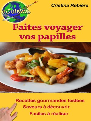 cover image of Faites voyager vos papilles