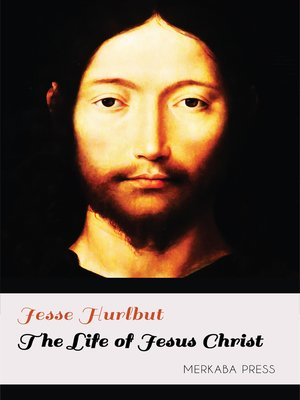 cover image of The Life of Jesus Christ