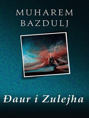 cover image of Đaur i Zulejha