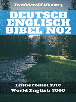 cover image of Deutsch Englisch Bibel No2