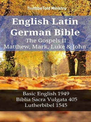 cover image of English Latin German Bible--The Gospels II--Matthew, Mark, Luke & John
