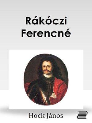 cover image of Rákóczi Ferencné